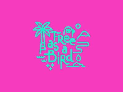 Free as a bird minimalist typography type bird free line art monoline