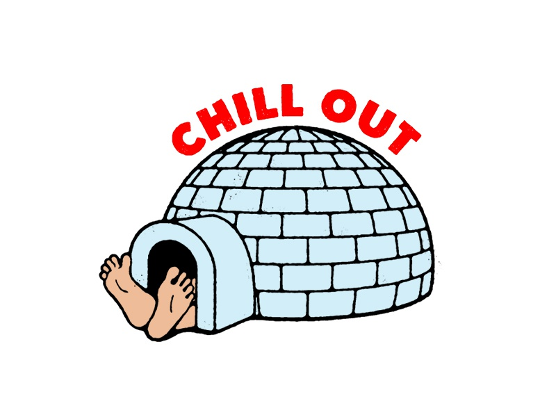 Chill Out cold illustration type igloo