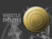 Chennai Super Kings - Whistle Podu