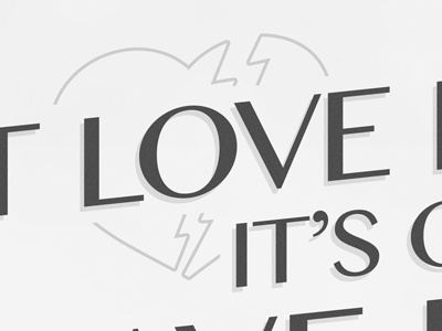 If you don't love it... poster typography love