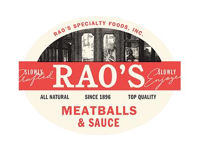 Rao's Label Exploration product cpg meatballs high quality premium raos brand identity pasta sauce food logo italian packaging label label design branding