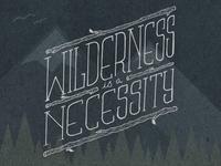 Wildern is a Necessity