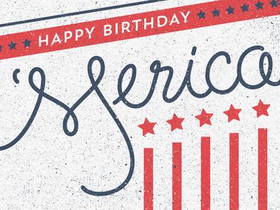 Happy Birthday 'Merica usa america awesome patriotic script birthday