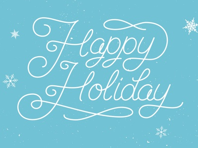 Happy Holiday Script typography script texture happy holiday christmas card snowflake