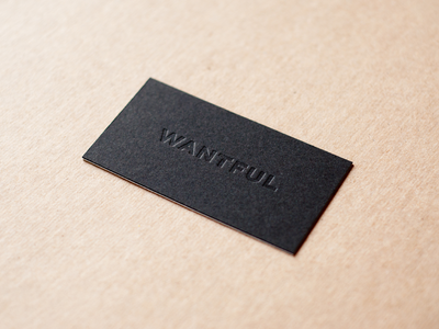 Wantful Cards business cards letterpress wantful blind deboss typography logo identity design graphic design