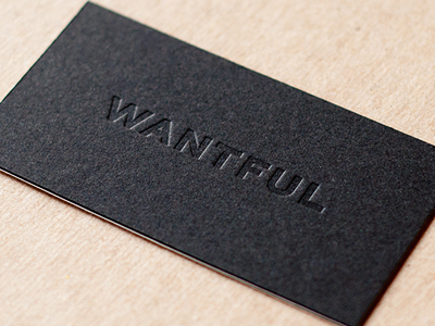 Wantful Cards business cards letterpress wantful blind deboss typography logo identity design graphic design