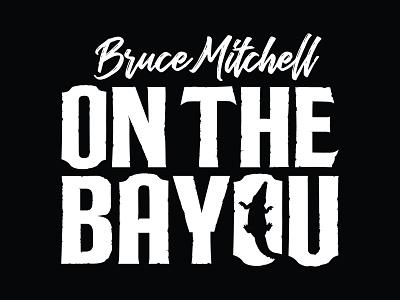 Bruce Mitchell On The Bayou logos print graphic design design brand identity branding vector logo design logo identity logo