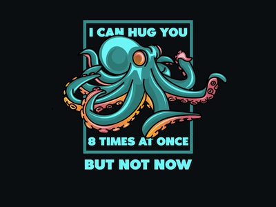 Hug you not logo design tshirt design tshirt octopus logo octopus vector illustrator illustration