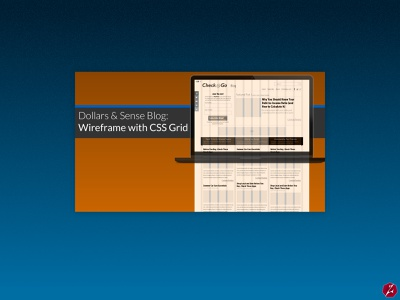 Check n' Go, Dollars & Sense Blog: Wireframe, Design & HTML+CSS web design wireframes finance