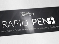 Codepen Dayton: Rapid Pens