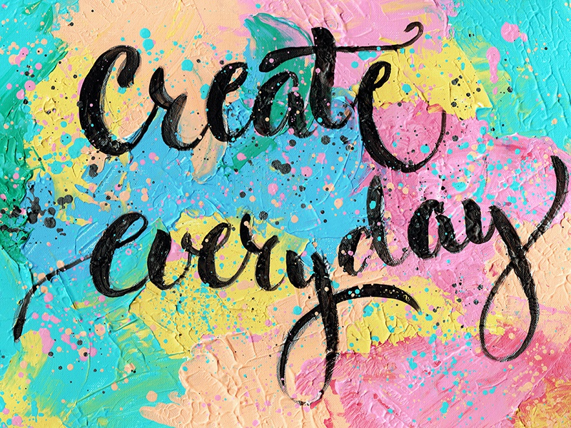 Create everyday handlettering color bright acrylic painting lettering calligraphy
