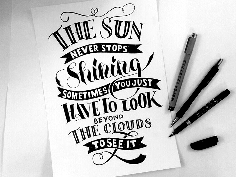 The Sun never stops shining! typography typo letter calligraphy handwriting letteringart sun handlettering lettering