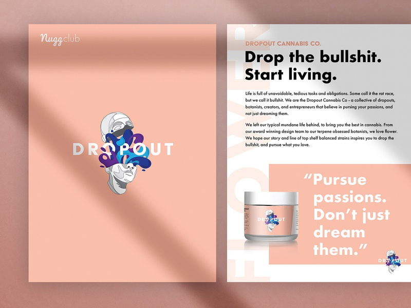 Dropout Cannabis Print Design print layout print design design brand design creative direction