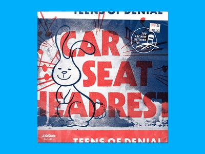 10x16 — #3: Teens of Denial by Car Seat Headrest