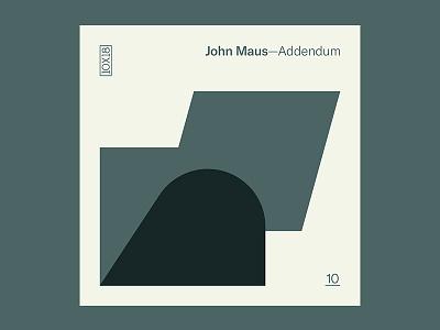 10x18 — #10: Addendum by John Maus 10x18