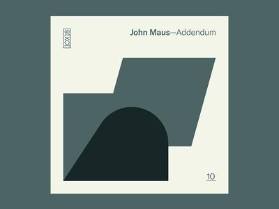 10x18 — #10: Addendum by John Maus