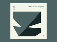 10x18 — #1: Double Negative by Low 10x18