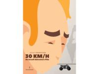 30 KM/H - Minimal Poster 2