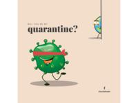 Will you be my quarantine? - Coronavirus Outbreak