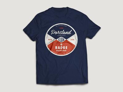 Portland #Badgehunting Club Organic T-Shirt identity america badgehunting brand classic crest logo american badges portland badge
