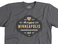 Minneapolis Badgehunting Club Tshirt