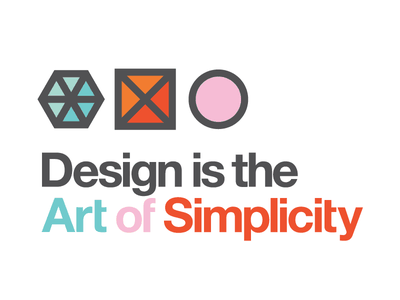 Design Is The Art Of Simplicity