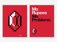 Mo Rupees Mo Problems