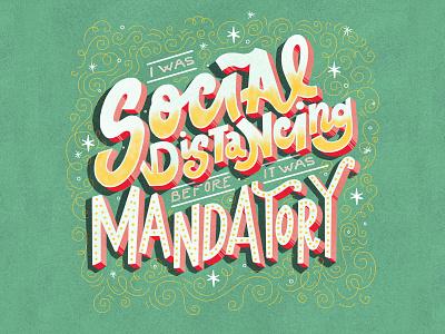 Social Distancing stayathome coronavirus covid socialdistancing procreate illustrator handlettering font script design type illustration handletter lettering typography