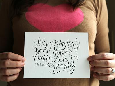 Calvin & Hobbes Quote type hobbes calvin explore lettering script cursive calligraphy typography handletter