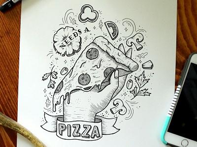 I Needs a Pizza inspiration sketchbook typography type food illustrator illustration ink tattoo lettering handlettering pizza