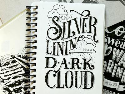 Silver Lining illustrator illustration ink sketchbook depressed rain sad typography type lettering handlettering uninspiring