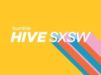 Bumble Hive SXSW