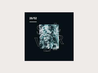Weekly Mixtape - 26 Silver weekly simple minimal typography design cover music mixtape clean