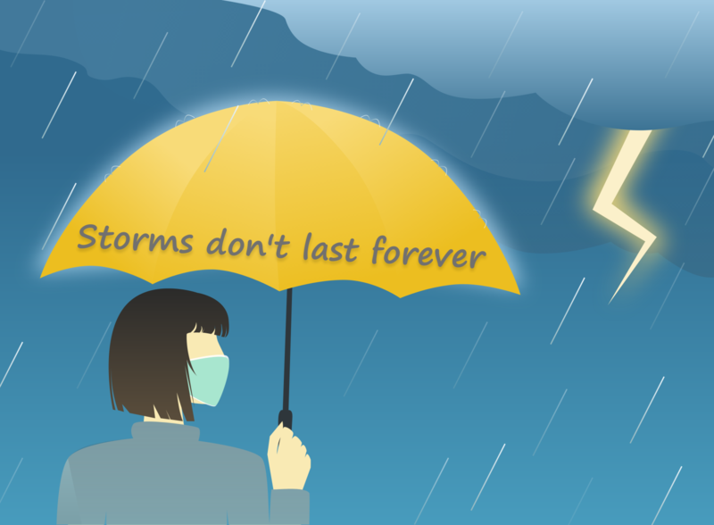 Storms don't last forever!