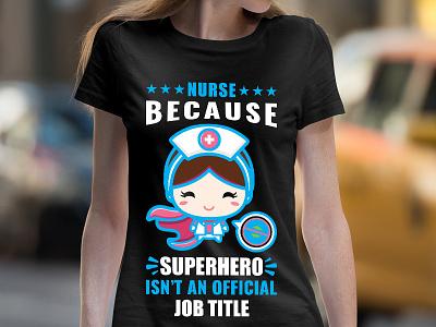 Nurse Super Hero T shirt Design tshirt art graphic design nurse superhero nurse tshirt nursing t shirts nurse shirt custom t shirt design amazon t shirts design tshirt design tshirt amazon t shirts typography t shirt