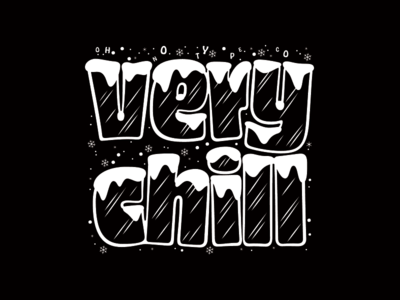Very Chill chill swag lettering