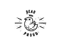 Dead & Proud