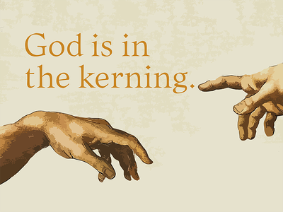 God is in the kerning. mucca design mucca typo liminal xk9 quote michelangelo matteo bologna typethos