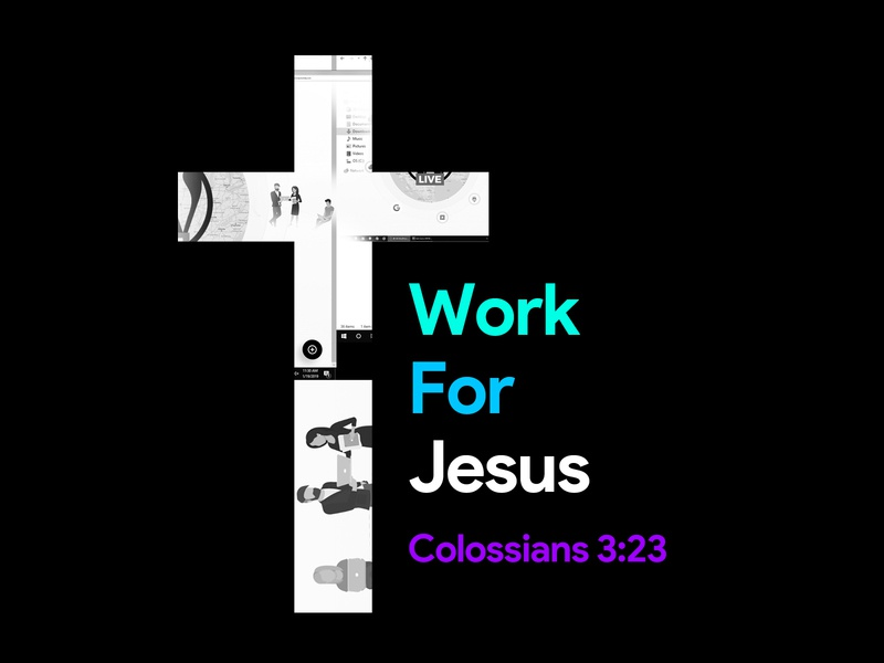 Work For Jesus - Colossians 3:23 easter passion crucifixion crucifix calvary cross word truth church bible verse whatever work lord job jesus gospel christian boss bible