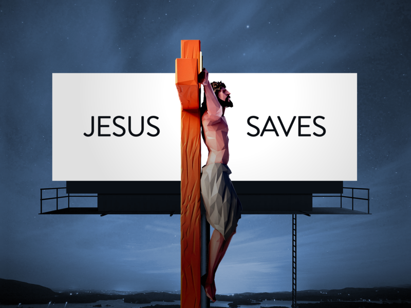 Jesus Saves calvary crucifixion crucifix love hope salvation saved faith billboard good news gospel bible christian design christianity christian christmas jesus christ saves jesus