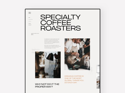 Specialty coffee landing page explorations roasting specialty specialty coffee coffee shop cafe coffee ux ui interface website marketing minimal design landing page web page exploration animation interaction type typogaphy