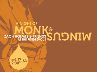 A Night of Monk & Mingus the rendezvous