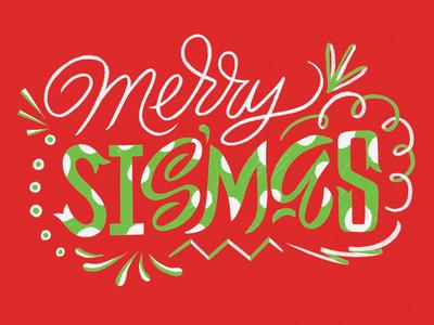 Merry Sismas!