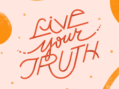 LIVE YOUR TRUTH 〰️