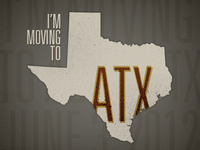 I'm moving to Austin, Texas!