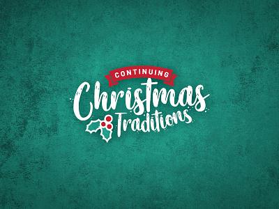 Christmas Traditions vector logo design print custom custom design illustration branding graphic design typography