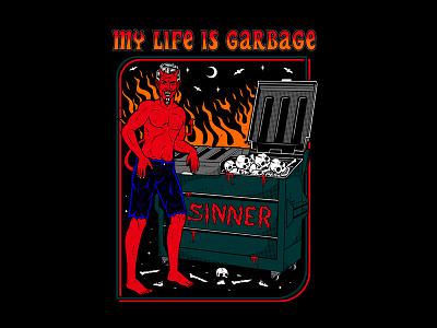 My Life Is Garbage apparel vector cult satan artwork illustration streetwear graphic design logo clothing