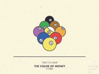 Movie Icons 101 - No. 9 The Color of Money