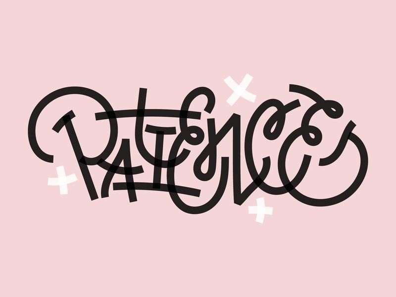 Patience goodtypetuesday goodtype custom type branding brand logo graphic lettering type graphic design design typography