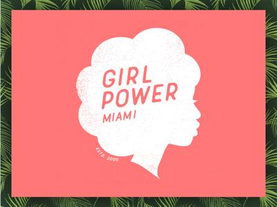Girl Power Miami